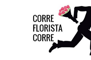 Corre Florista Corre